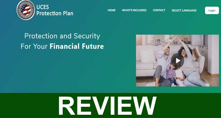 Uces Protection Plan Reviews