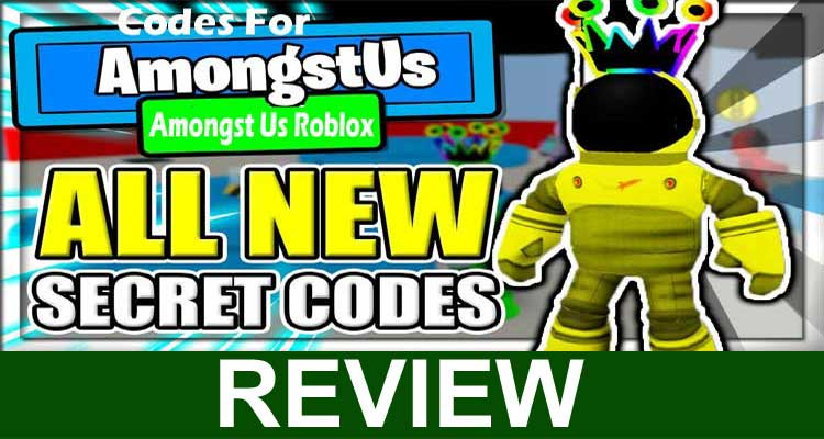 Codes for Amongst Us Roblox 2020.