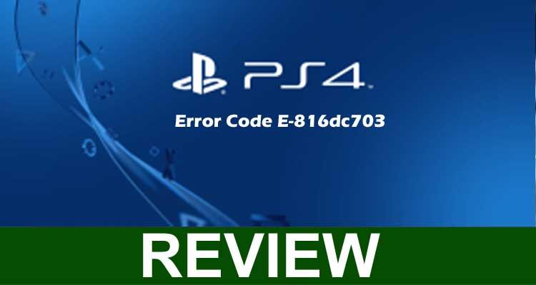 Error Code E-816dc703 2020