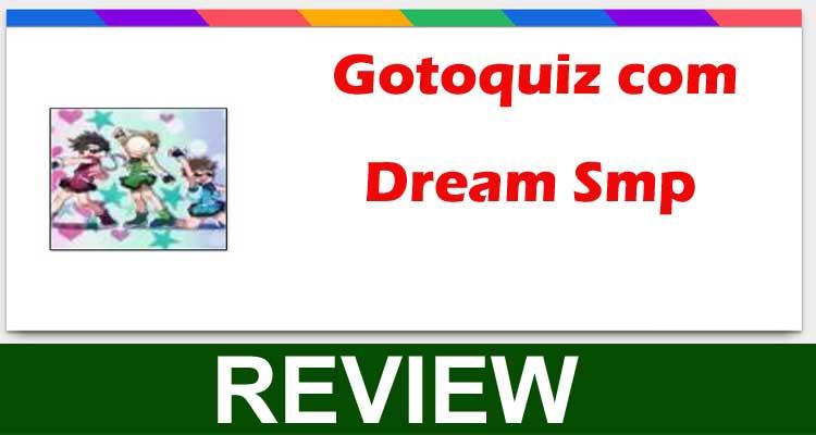 Gotoquiz com Dream Smp 2020