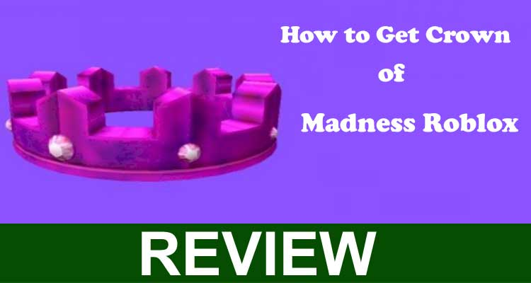 How to Get Crown of Madness Roblox 2020.