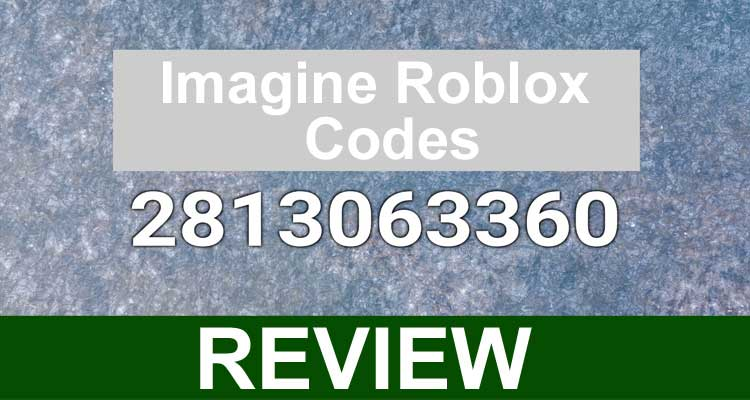 Imagine Roblox Codes 2020