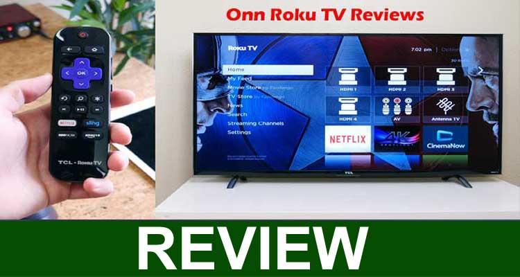Onn Roku TV Reviews 2020