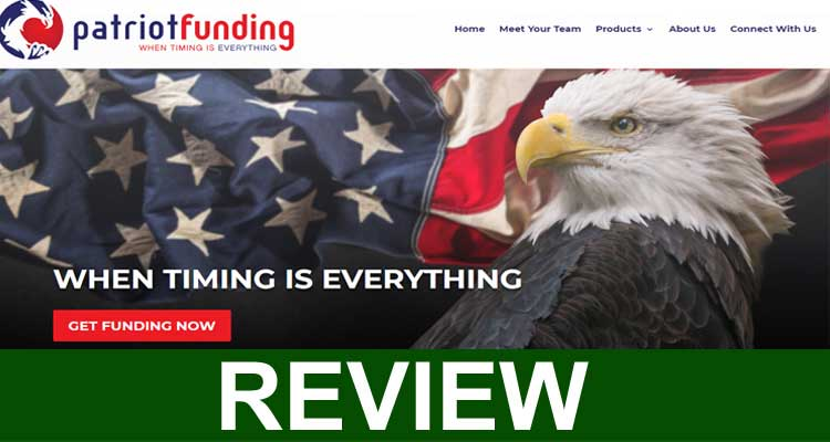 Patriot Funding Reviews 2020