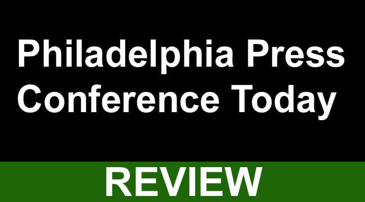 Philadelphia Press Conference Today 2020
