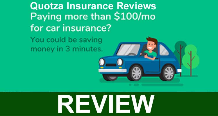Quotza Insurance Reviews 2020