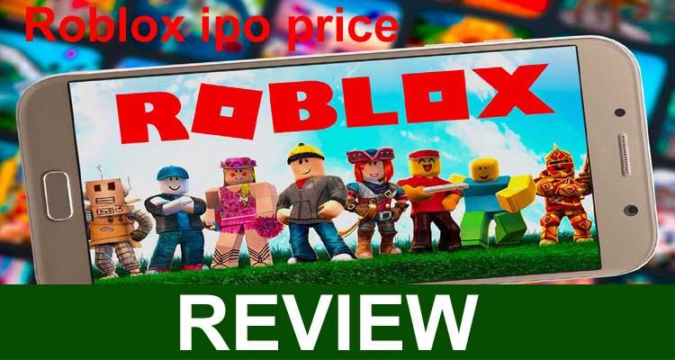 Roblox IPO Price 202