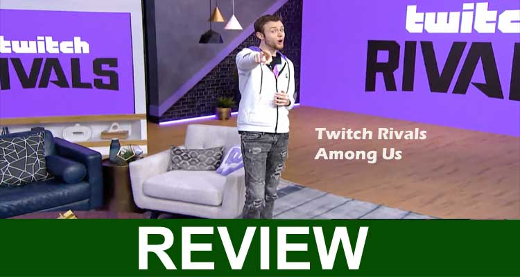 Twitch Rivals Among Us 2020