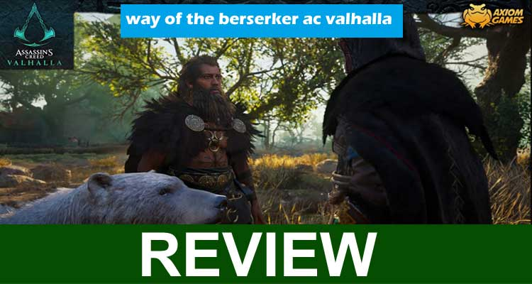 Way of the Berserker AC Valhalla 2020