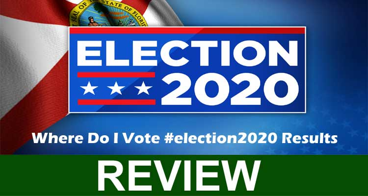 Where Do I Vote #election2020 Results 2020