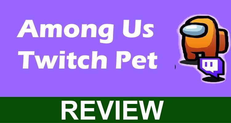 Among Us Twitch Pet 2020