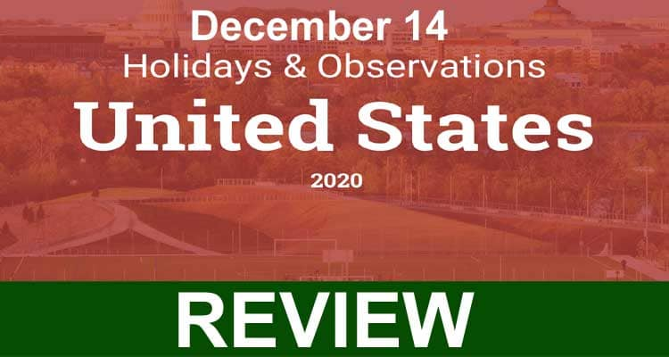 December 14 Holidays Observances 2020.