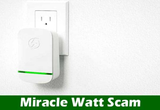 Miracle Watt Scam [50% OFF] Is It Real-Check The Post!