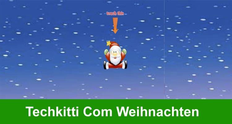 Techkitti Com Weihnachten 2020 Mece