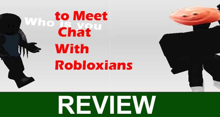 to Meet Chat With Robloxians 2020