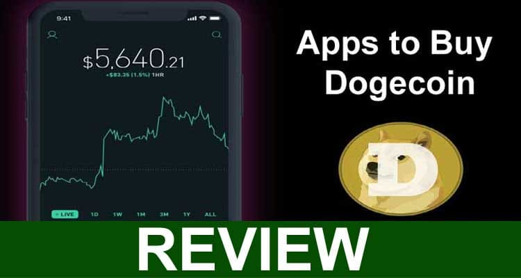 Apps to Buy Dogecoin 2021