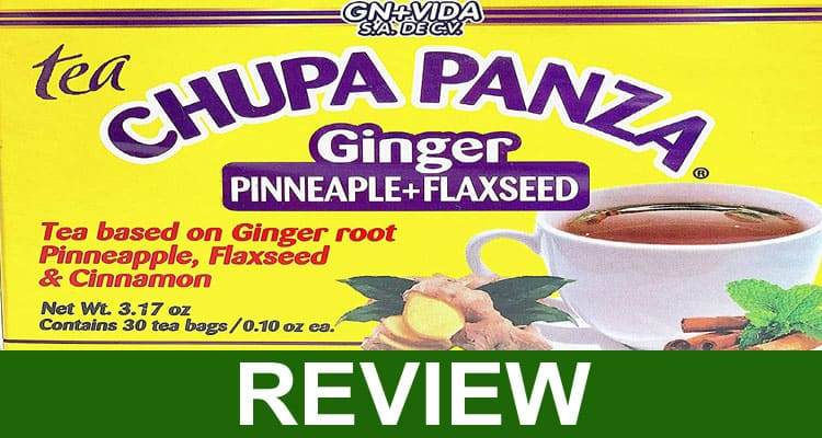 Chupa Panza Tea Reviews 2021