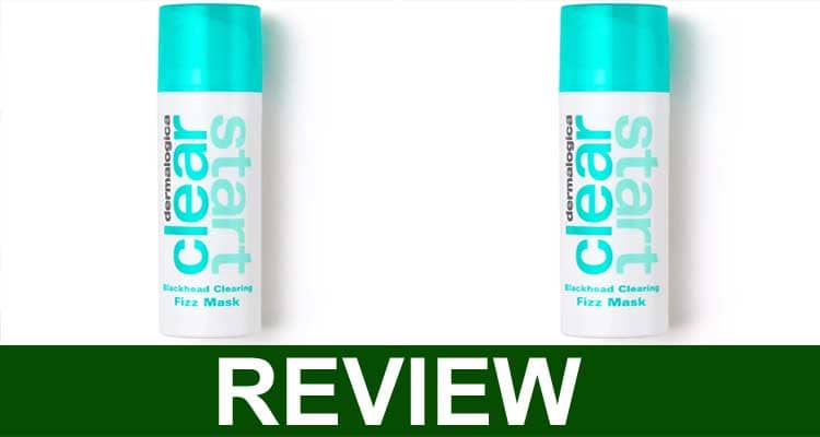 Clear Start Fizz Mask Reviews 2021