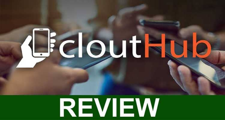 Clouthub Reviews 2021