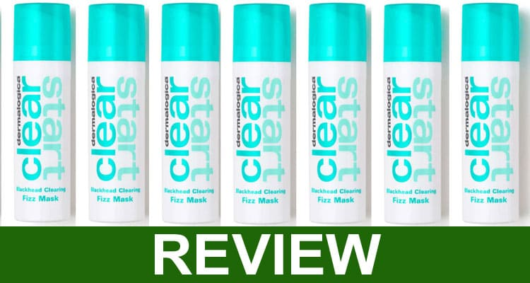 Dermalogica Clear Start Fizz Mask Review 2021