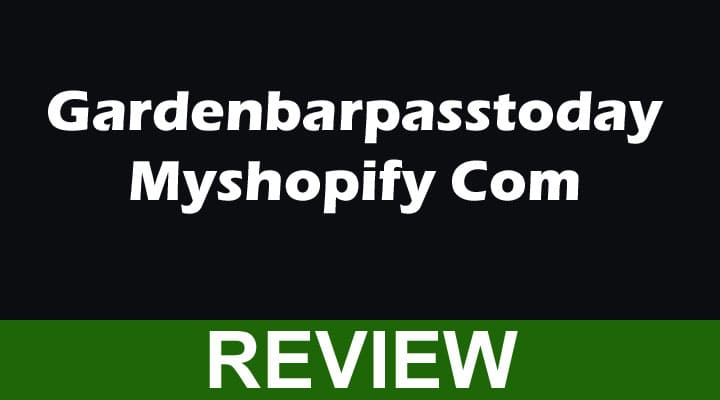 Gardenbarpasstoday Myshopify Com 2021