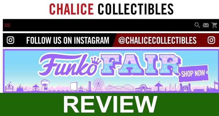Is Chalice Collectibles Legit 2021