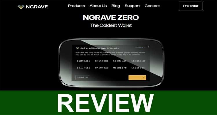 Ngrave Zero Review 2021