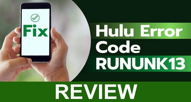 Rununk13 Hulu Error Code 2021