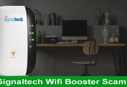 Signaltech Wifi Booster Scam 2021 Mece