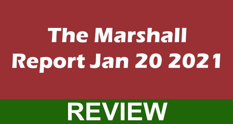 The Marshall Report Jan 20 2021 Mece