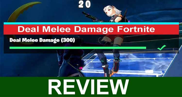 Deal Melee Damage Fortnite 2021