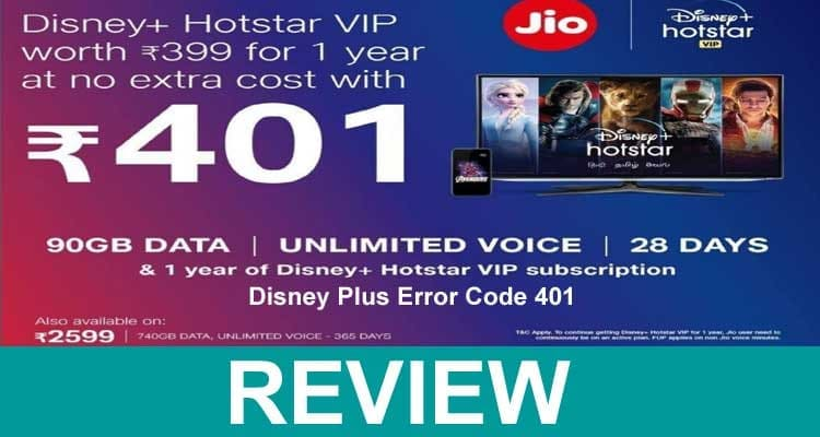Disney Plus Error Code 401 Reviews