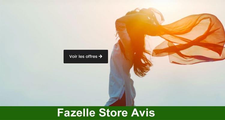 Fazelle Store Avis 2021