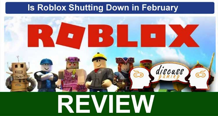 Is Roblox Shutting Down In February 2021