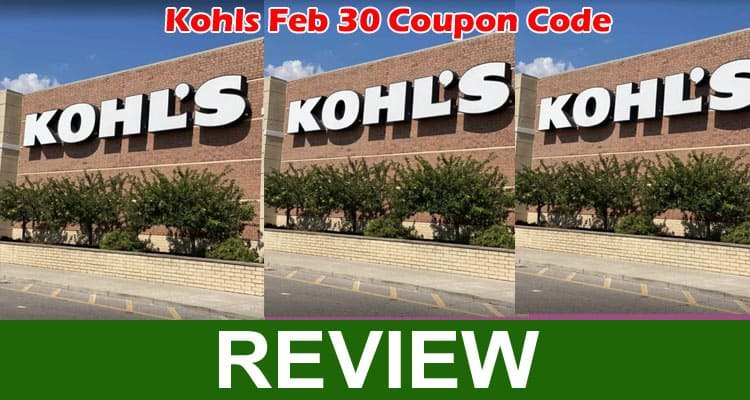 Kohls Feb 30 Coupon Code 2021 Mece