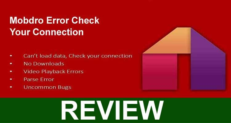 Mobdro Error Check Your Connection 2021