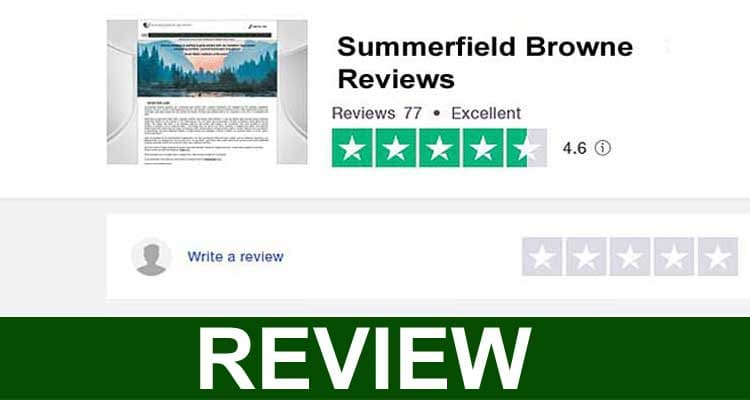 Summerfield Browne Reviews 2021