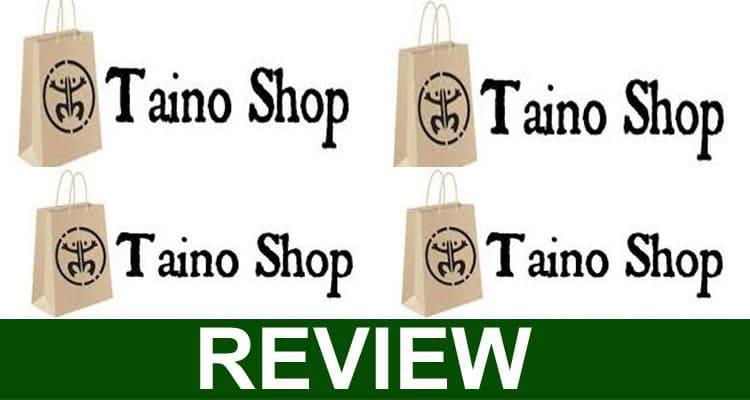 Taino Shop Reviews 2021