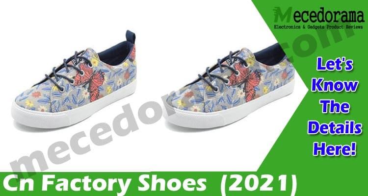 Cn Factory Shoes (April 2021) Is This A Legitimate Site