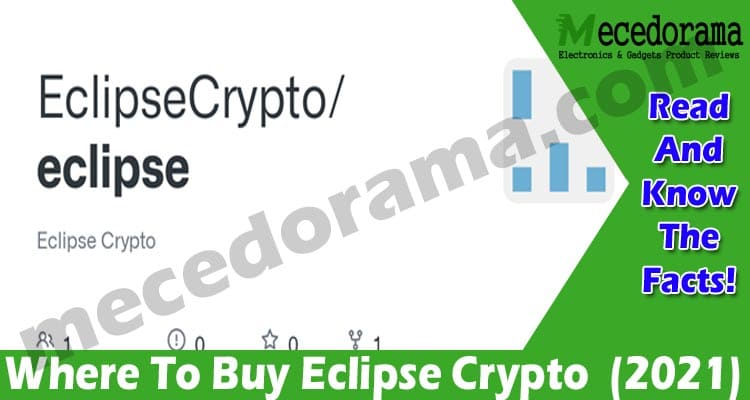 Where To Buy Eclipse Crypto (April 2021) Checkout Now!