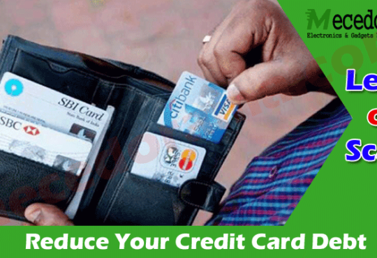 10 Ways to Reduce Your Credit Card Debt 2021