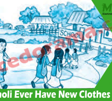 Did Bholi Ever Have New Clothes (July) Complete Story!