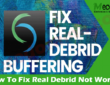 Get Solution How To Fix Real Debrid Not Working
