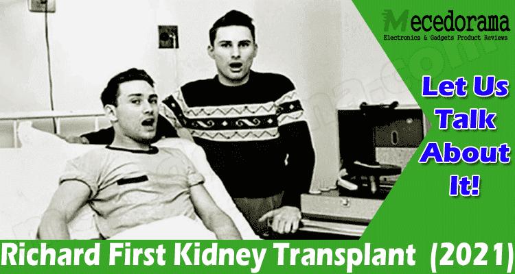 Latest News Richard First Kidney