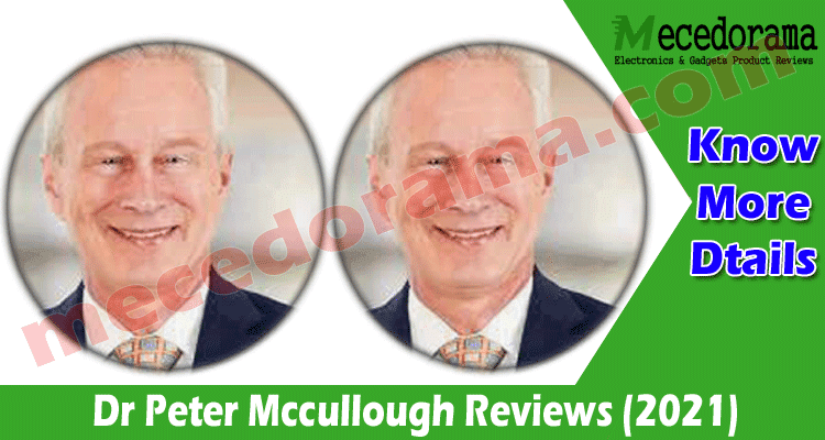 Dr Peter Mccullough Reviews (Aug) Read Whole Story Here!