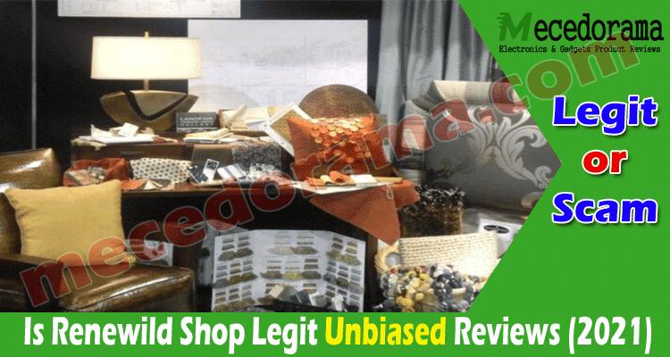 Is Renewild Shop Legit (Aug) Read Reviews Then Decide!