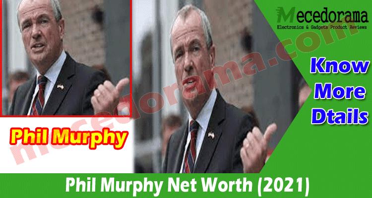 Latest News Phil Murphy