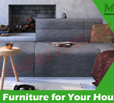Best Top 10 Tips Before Buying Furniture for Your House
