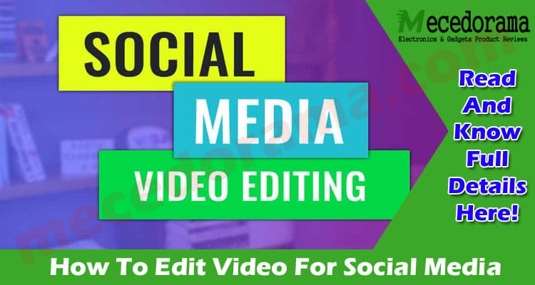 The Best Top Edit Video For Social Media